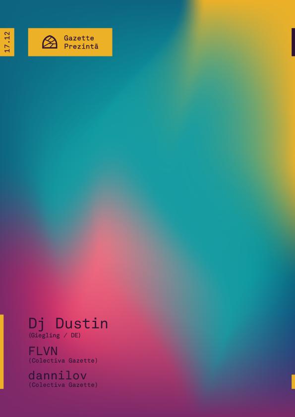 Dj Dustin / FLVN / dannilov @ Gazette