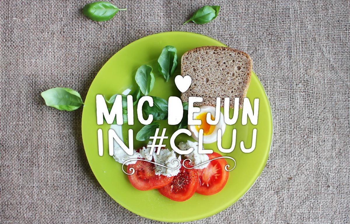 Unde servești cel mai bun mic dejun din Cluj?