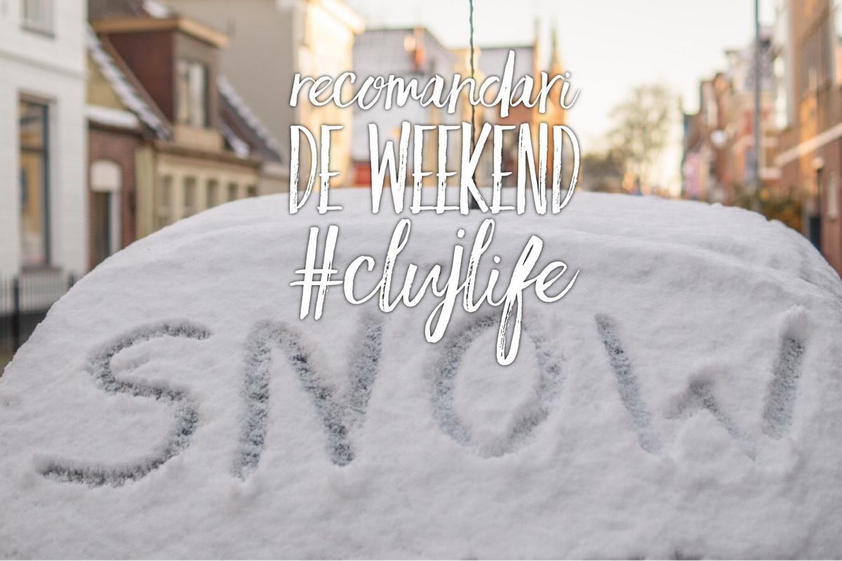 Ce faci weekend-ul acesta în Cluj