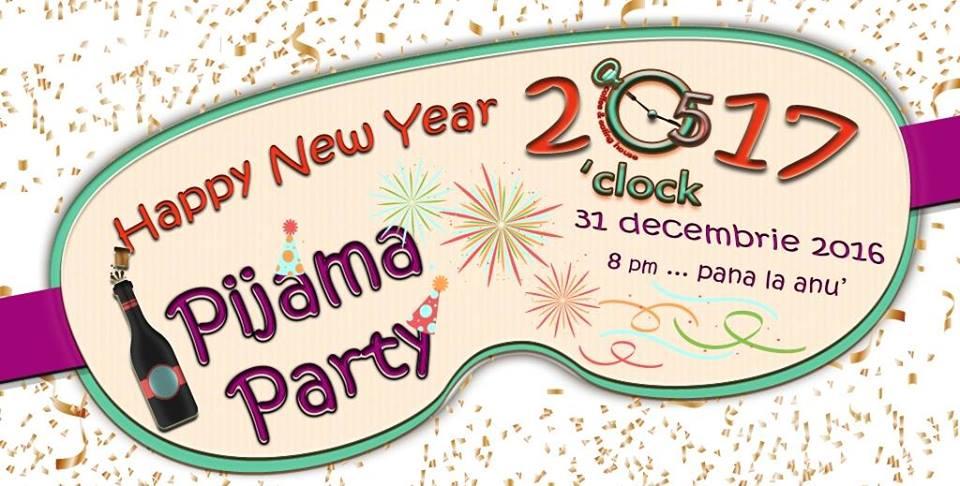 Revelion 2017 – Pijama Party