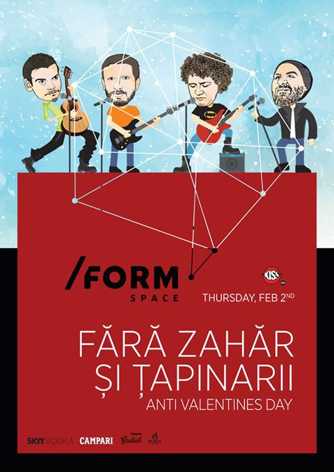 Țapinarii & Fără Zahăr – Anti Valentine's Day @ FORM SPACE