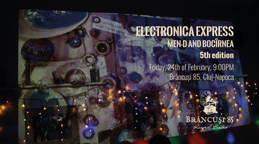 Electronica Express @ Brâncuși 85 – Record Bistro