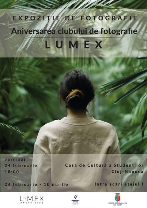 Expoziție aniversară LUMEX @ Casa de Cultură a Studenților