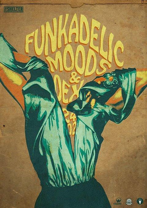 Funkadelic Moods & Dex @ The Shelter
