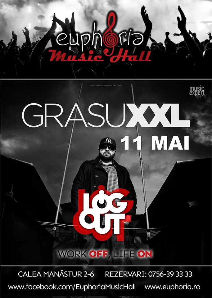 Grasu XXL @ Euphoria Music Hall