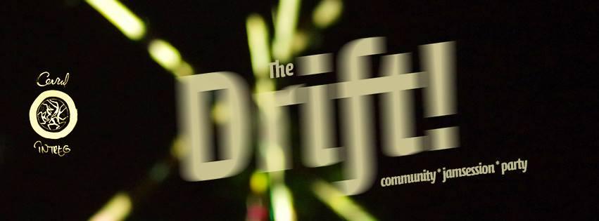 The Drift #2 @ Le Général Café-Pub