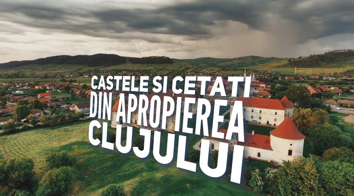 Castele și cetăți din apropierea Clujului