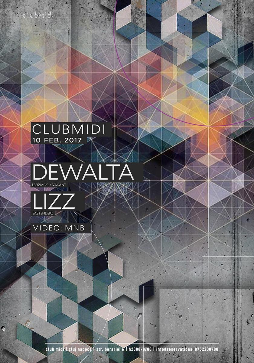 DeWalta / Lizz @ Club Midi