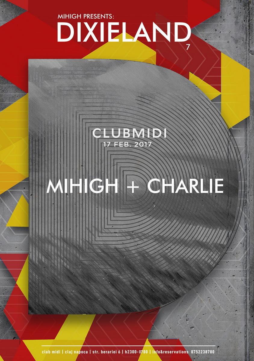Dixieland: Mihigh + Charlie