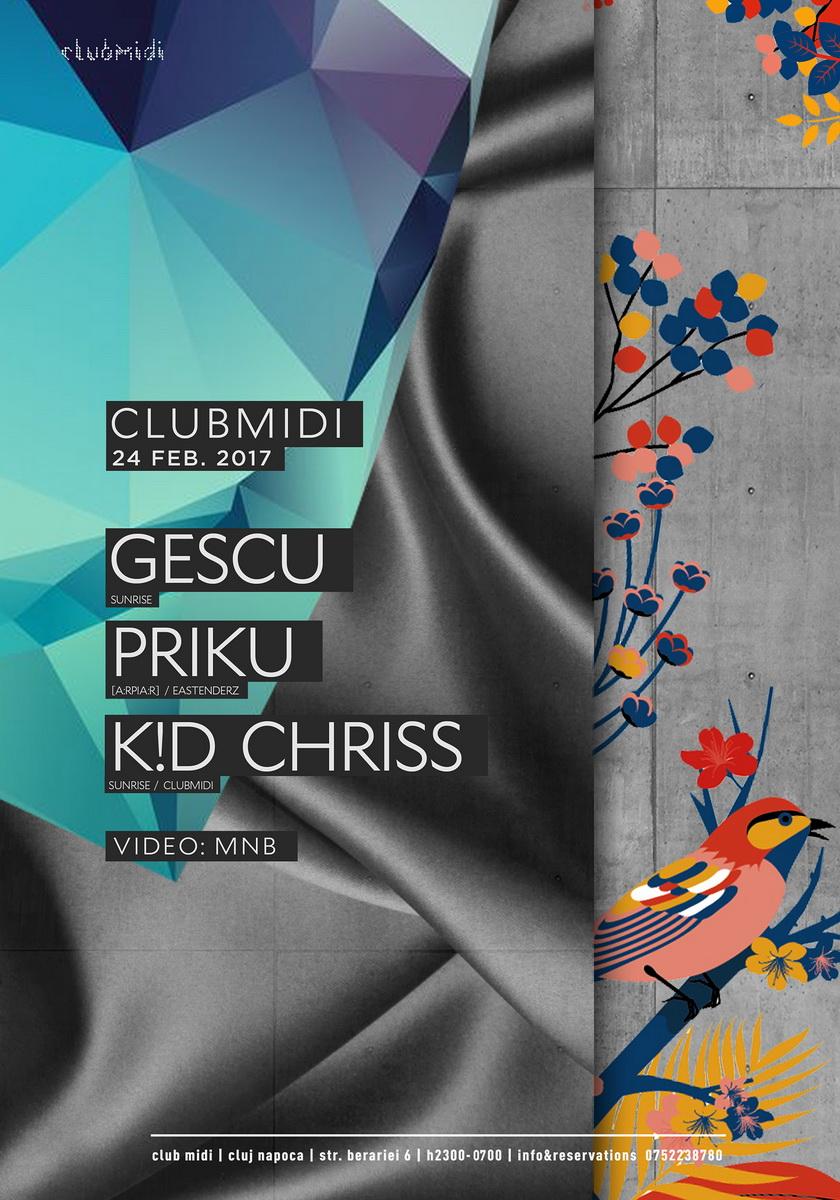 Gescu / Priku / K!D Chriss @ Club Midi