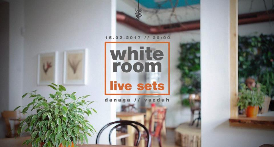 White Room – Danaga & Vazduh