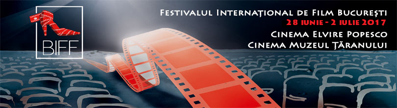 Bucharest International Film Festival 2017