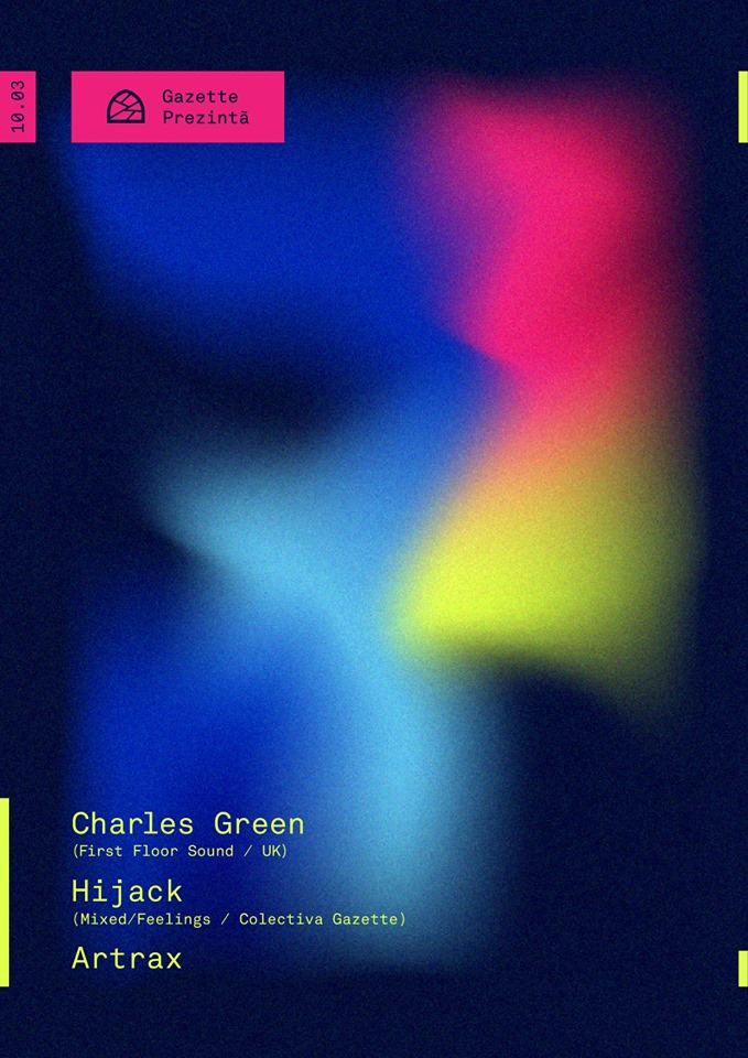 Charles Green[UK] / Artrax / Hijack @ Gazette