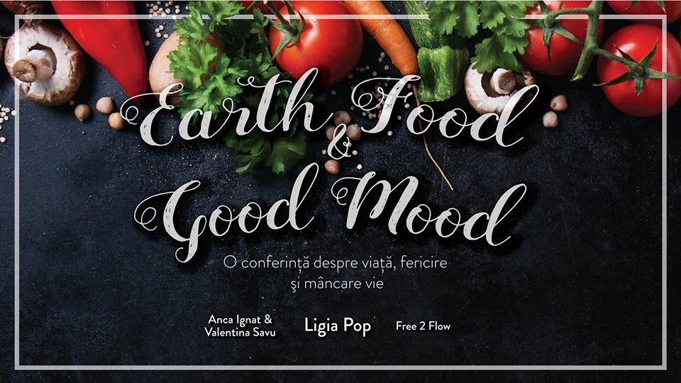 Earth Food & Good Mood @ Clădirea Casino