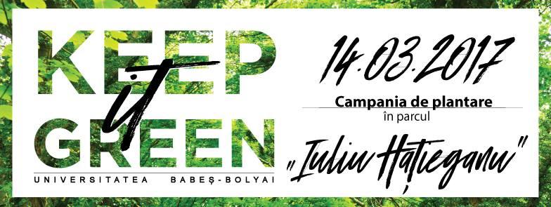 Keep it Green @ Parcul Iuliu Hațieganu