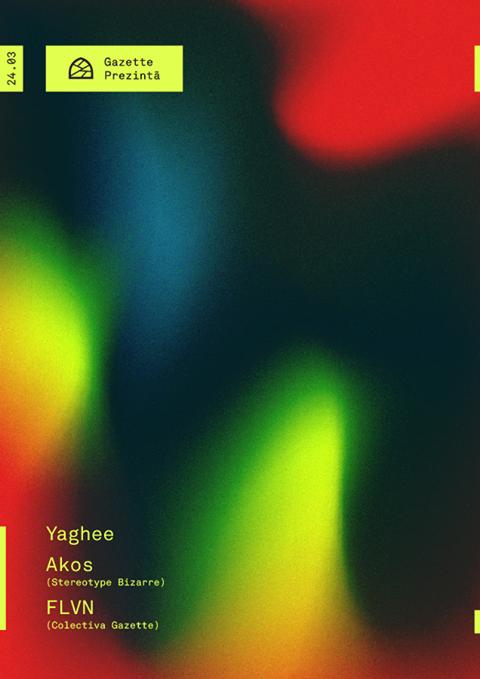 Yaghee / Akos / FLVN @ Gazette