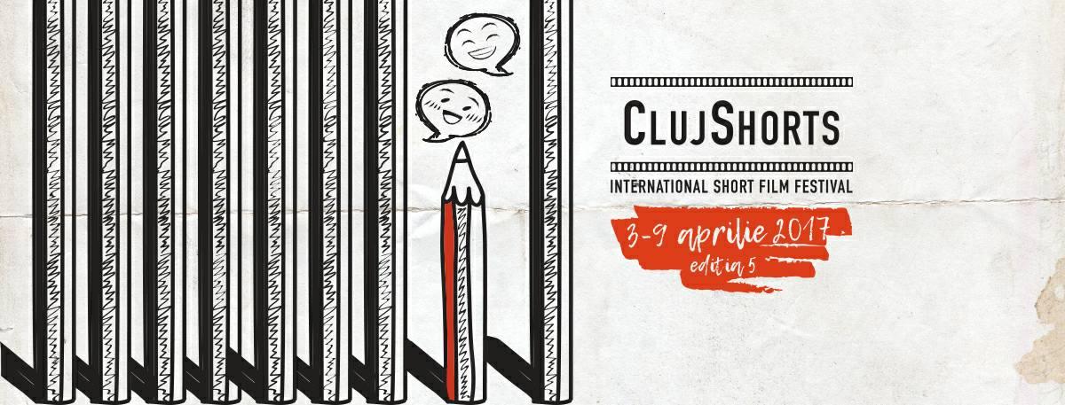 Cluj Shorts International Short Film Festival 2017