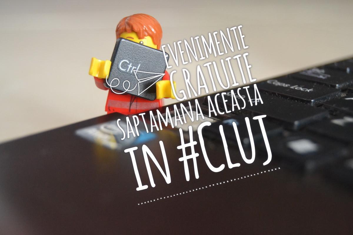 La ce evenimente gratuite poți merge săptămâna aceasta în Cluj