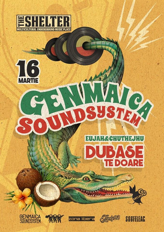 Genmaica Soundsystem cu Dubase / Te Doare