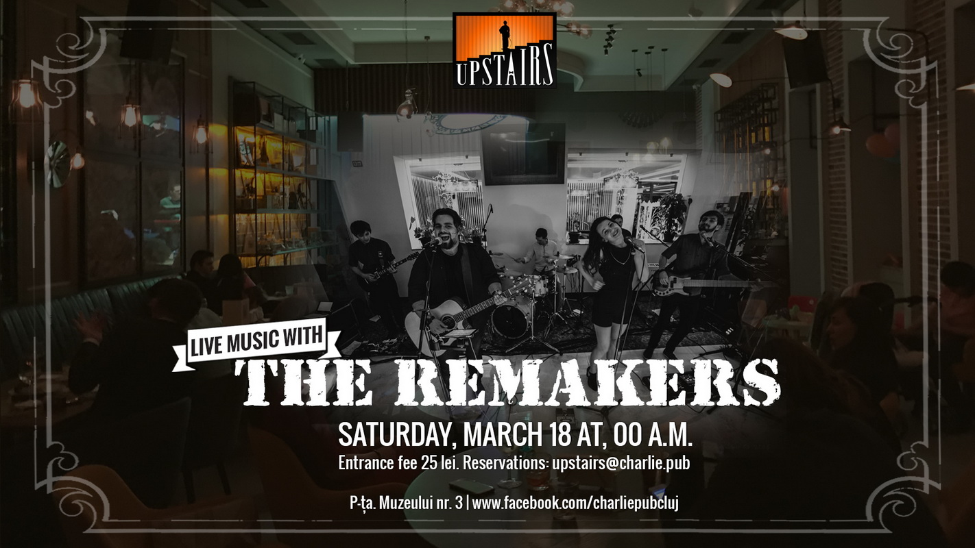 Remakers @ Charlie Upstairs