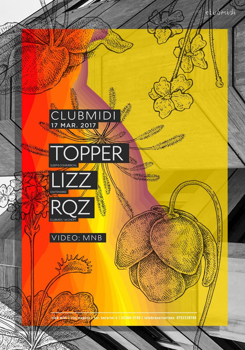 Topper / Lizz / Rqz @ Club Midi