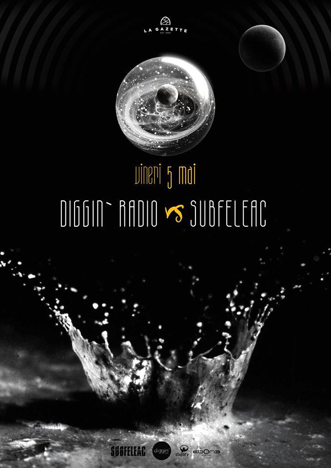 Diggin'Radio vs Subfeleac @ Gazette