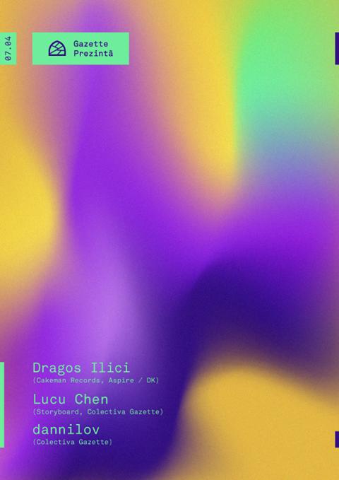 Dragos Ilici[DK] / Lucu Chen / dannilov @ Gazette