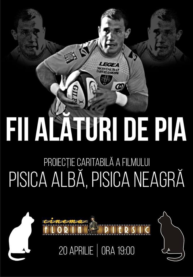 Fii alături de Pia! @ Cinema Florin Piersic