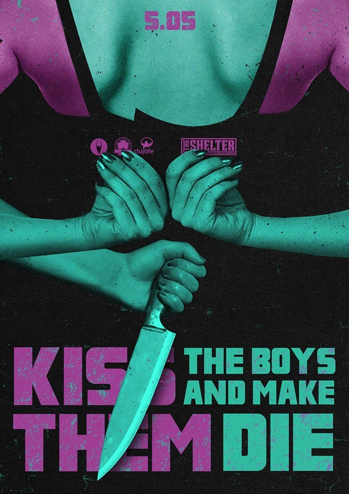Kiss The Boys And Make Them Die @ The Shelter