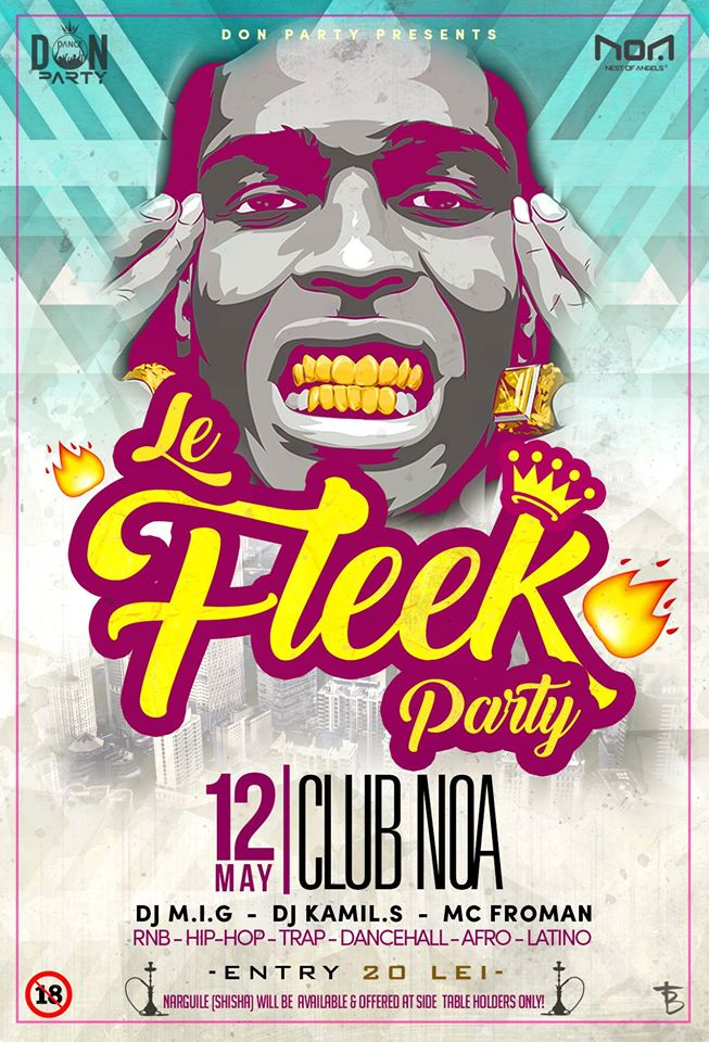 Le Fleek Party @ Club NOA