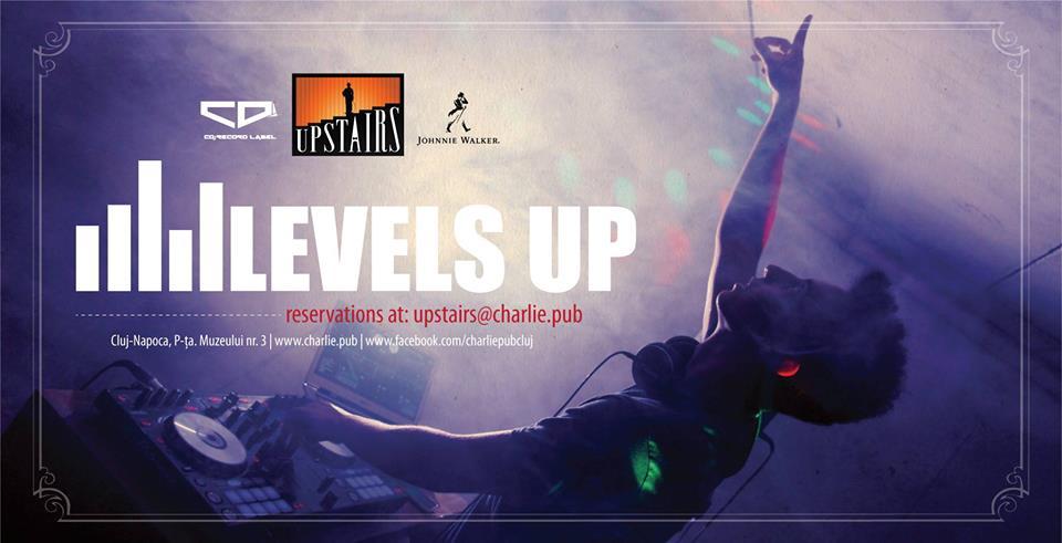 Levels Up! @ Charlie
