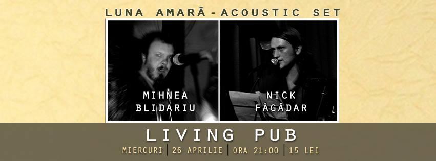 Mihnea & Nick [Luna Amară] @ Living Pub