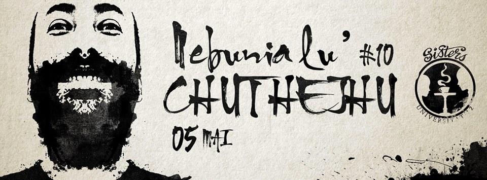 Nebunia lu' Chu the Jhu @ Sisters