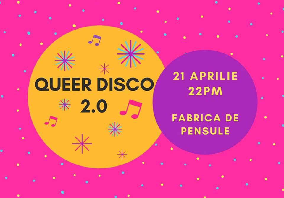 Queer Disco @ Fabrica de Pensule