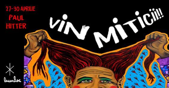 Vin Miticii @ Launloc