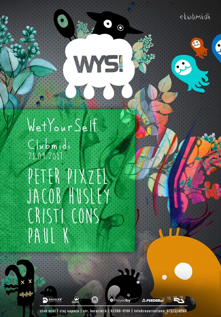 WetYourSelf! @ Club Midi