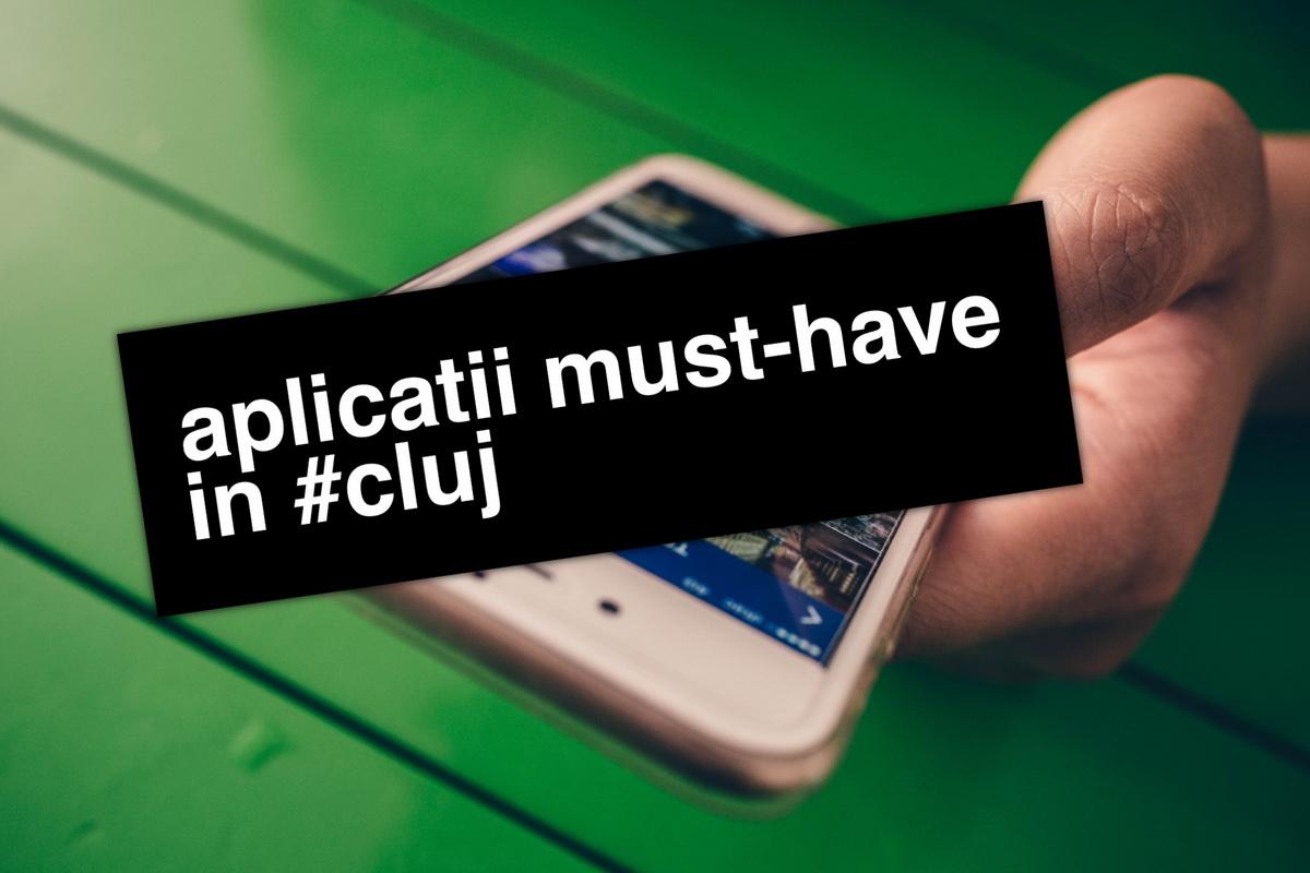 """Aplicații """"must-have"""" pentru o viață mai ușoară în Cluj"""