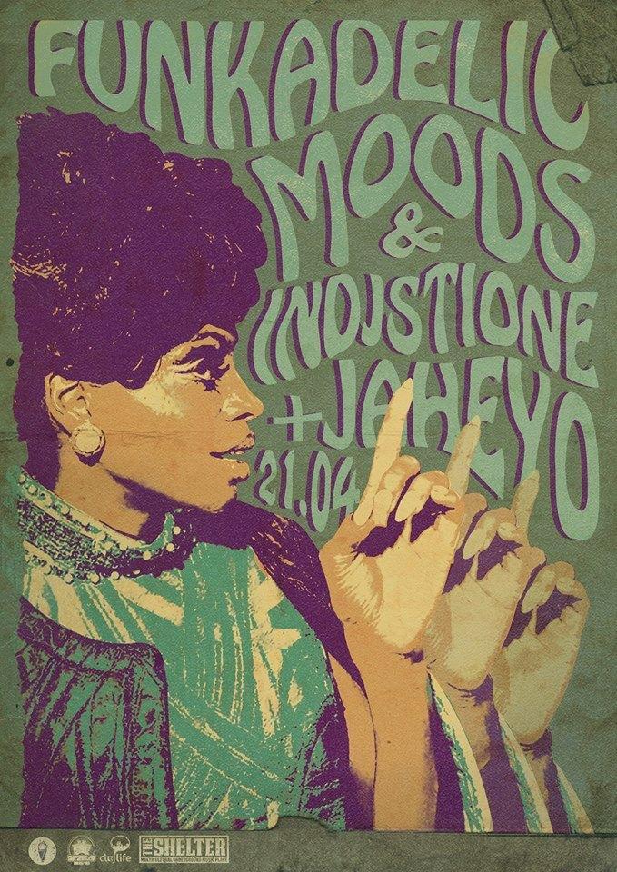 Funkadelic Moods w/ Indjstione & Jaheyo @ The Shelter