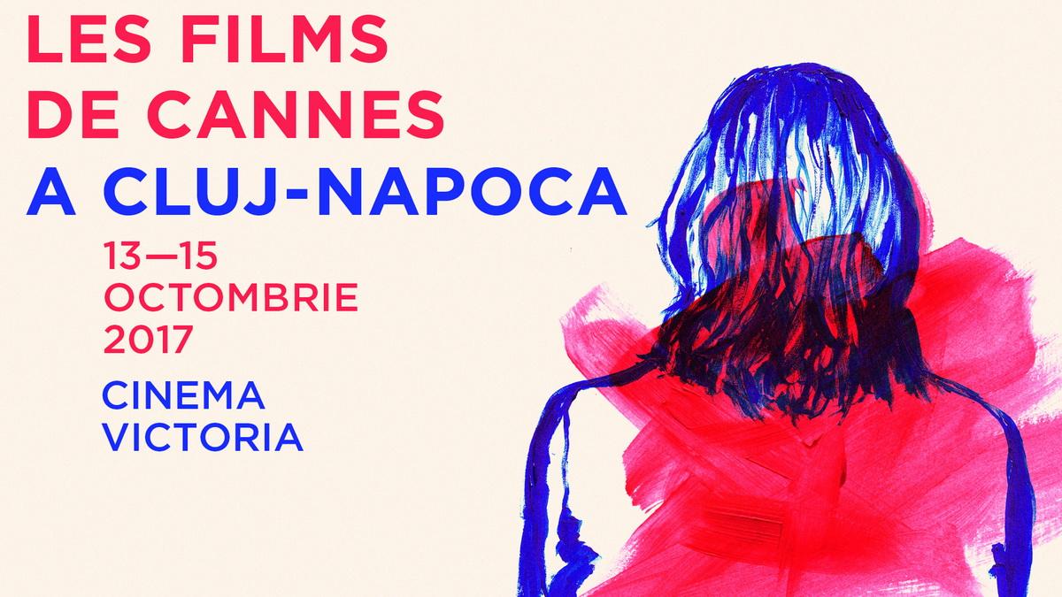 Festivalul Les Films de Cannes a Cluj-Napoca