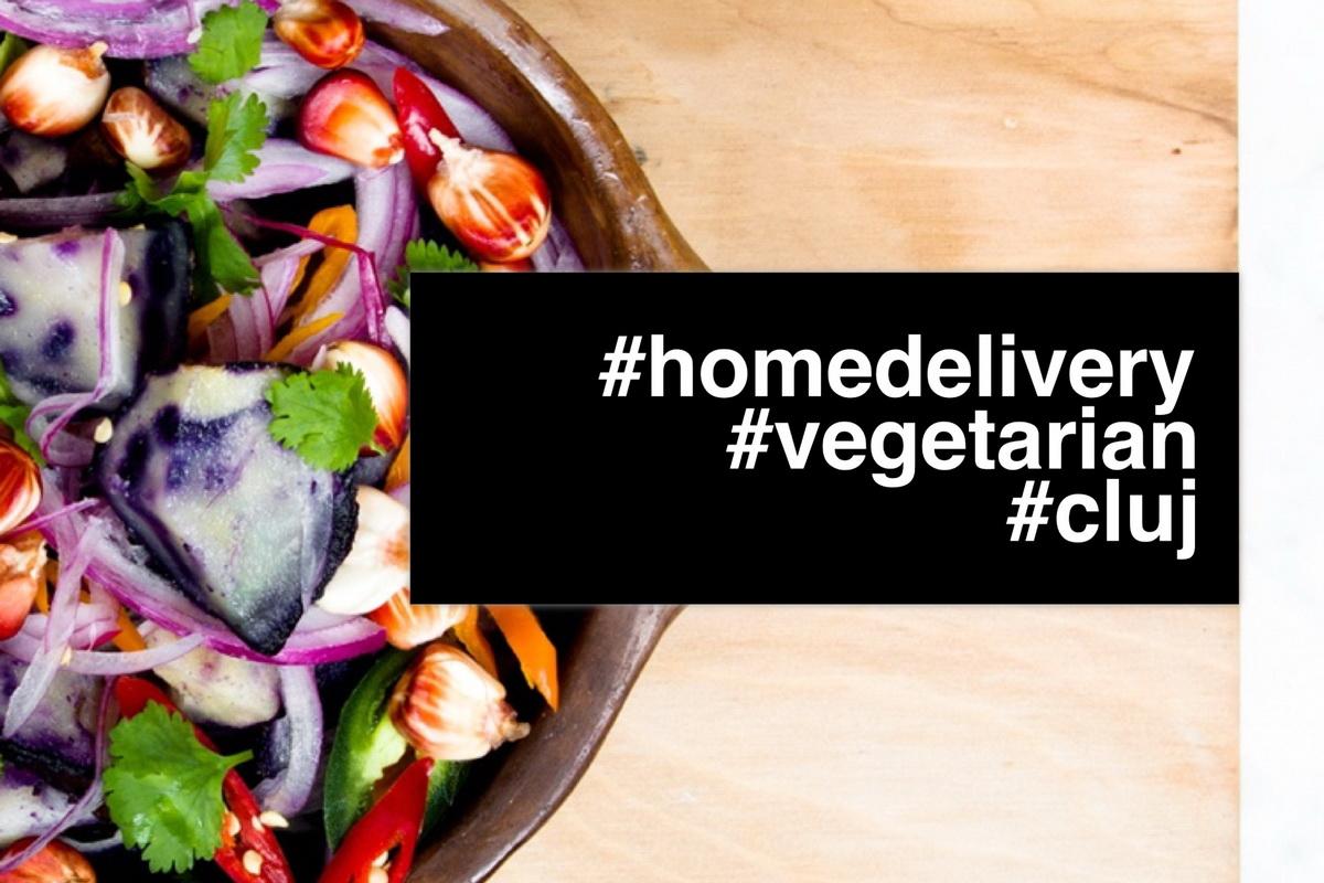 #HomeDelivery: Cele mai bune opţiuni pentru vegetarieni