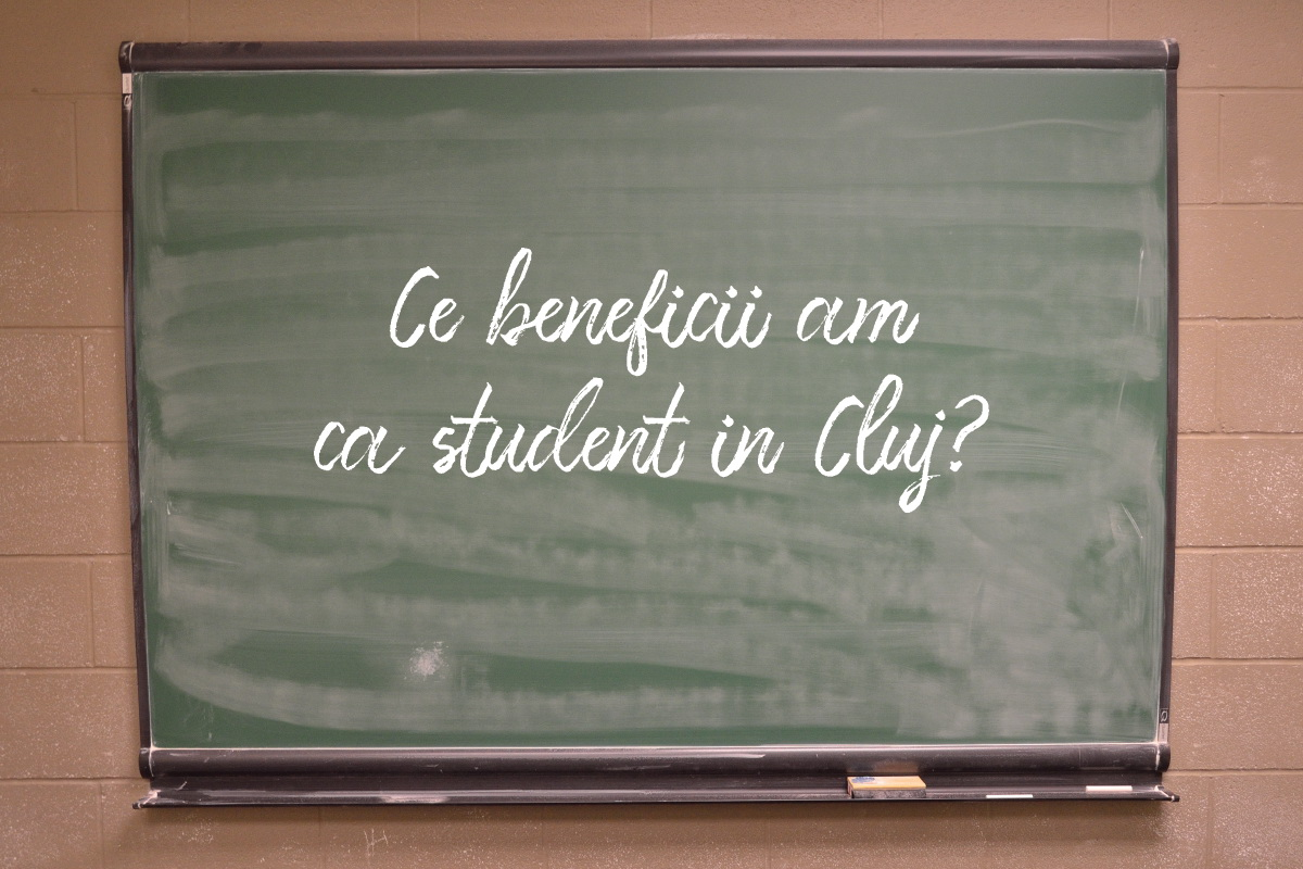 Ce beneficii ai ca student în Cluj