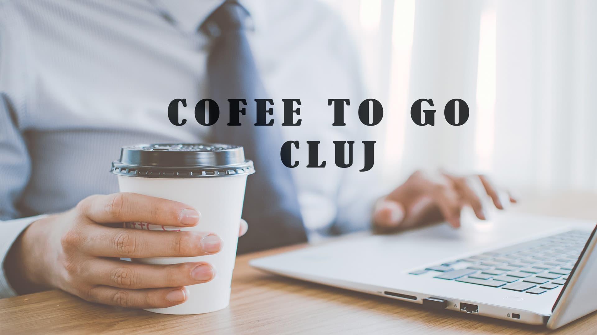 """Unde găsești cafea bună """"to go"""" în Cluj"""