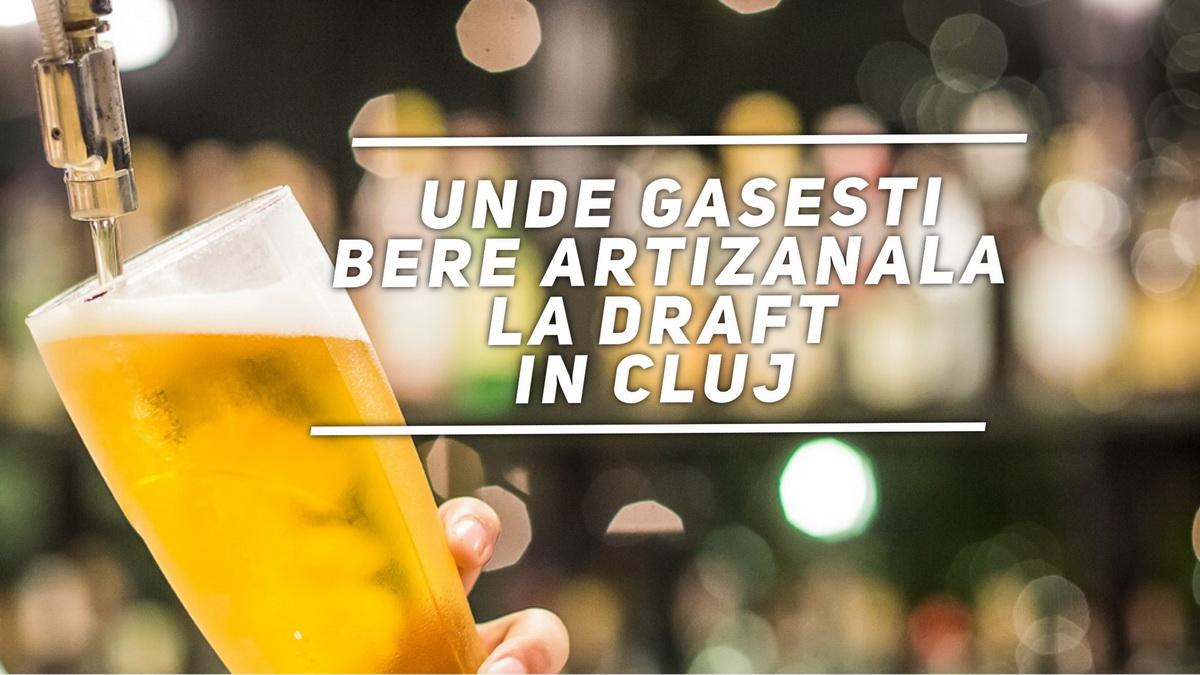 Singurele locuri din Cluj unde poți încerca bere artizanală la draft