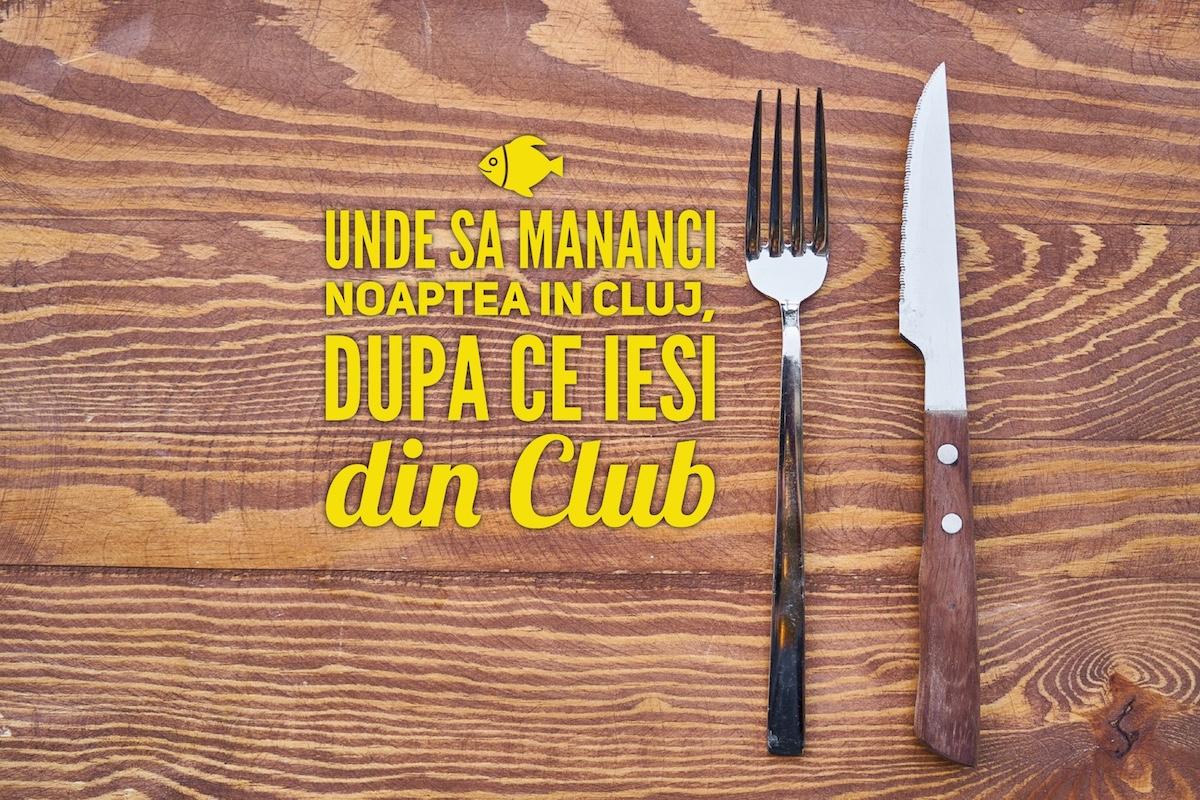 Unde să mănânci noaptea în Cluj, după ce ieși din club