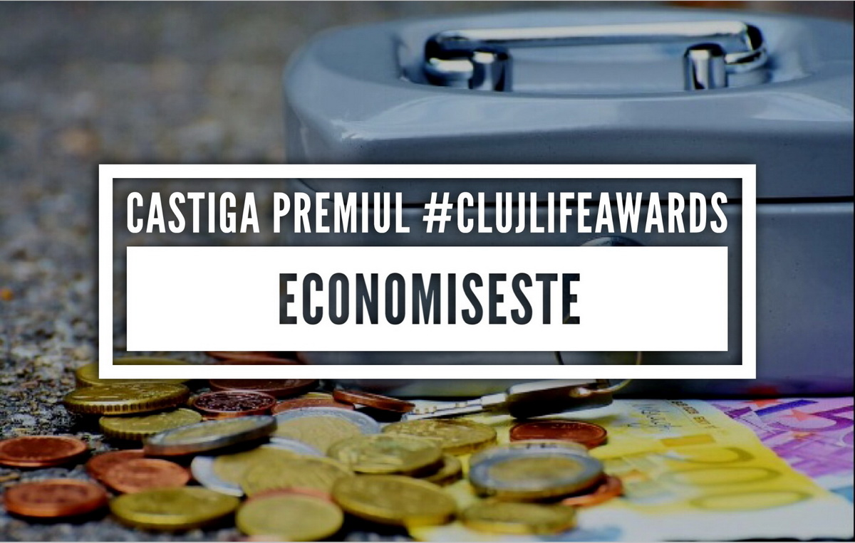 Ce poți face cu banii economisiți dacă câștigi premiul de la ClujLife Awards 08