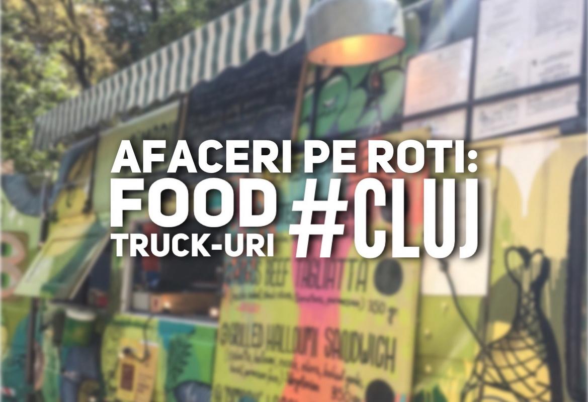 Afaceri pe roți: food truck-uri din Cluj