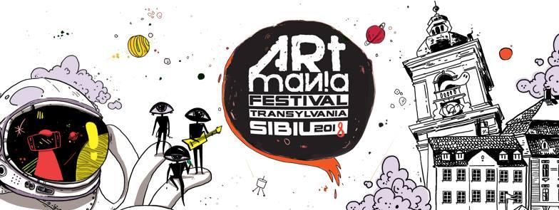 ARTmania Festival Sibiu 2018