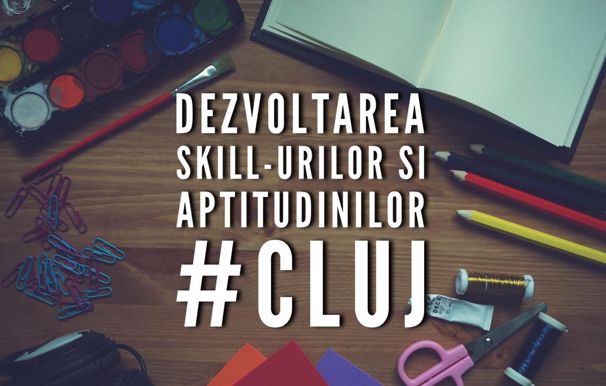Locuri din Cluj în care poți să îți dezvolți diverse skill-uri și aptitudini