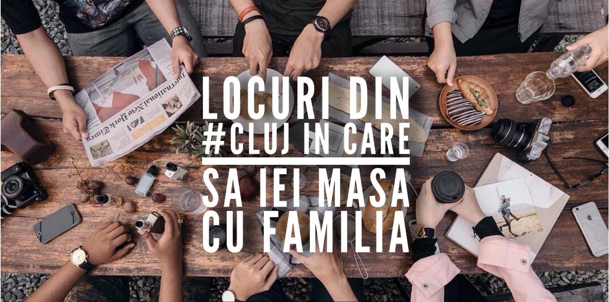 6 locuri din Cluj în care să iei masa cu familia în weekend