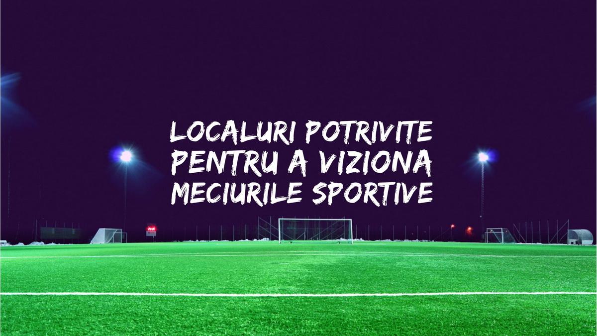 5 localuri din Cluj potrivite pentru a viziona meciuri sportive